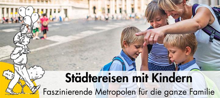 Angebote für Städtereisen mit Kindern